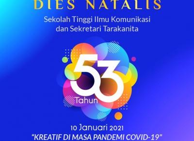 Dies Natalis Sekolah Tinggi Ilmu Komunikasi dan Sekretari Tarakanita  ( STARKI ) 2021